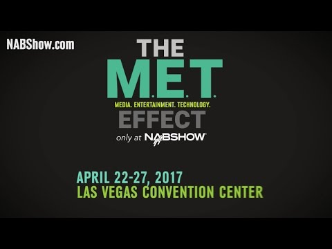 2017 NAB Show Promo - MEDIA. ENTERTAINMENT. TECHNOLOGY