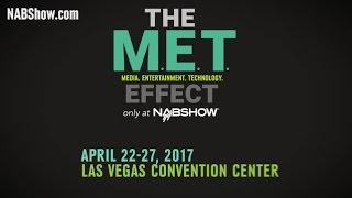 2017 NAB Show Promo - MEDIA. ENTERTAINMENT. TECHNOLOGY