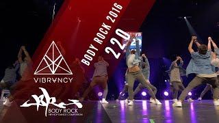 220 | Body Rock 2016 [@VIBRVNCY Front Row 4K] @twotwentyteam #bodyrock2016