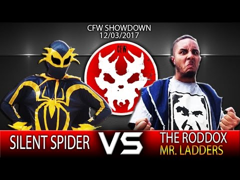 CFW SHOWDOWN 12/03/2017 - Silent Spider vs The Roddox