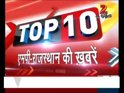 Top 10 M.P. Rajasthan News