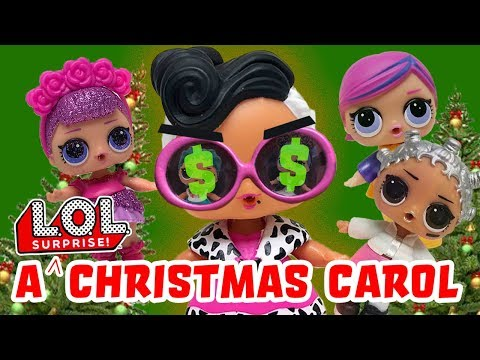 LOL Surprise Dolls A Christmas Carol! Featuring Diva, Sugar Queen, Dollface & Beats!