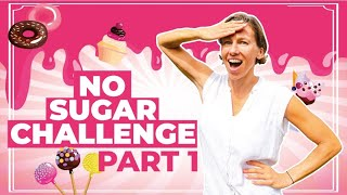 I Quit Sugar for 30 days. Here's what happened. (Part 1/4)