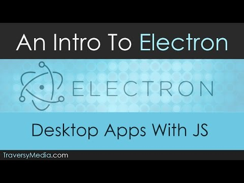 An Intro To Electron - Desktop Apps with JavaScript