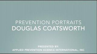 APSI PREVENTION PORTRAITS -  DOUG COATSWORTH