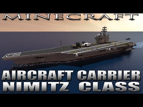 MINECRAFT: AIRCRAFT CARRIER U.S.S. NIMITZ CVN-68