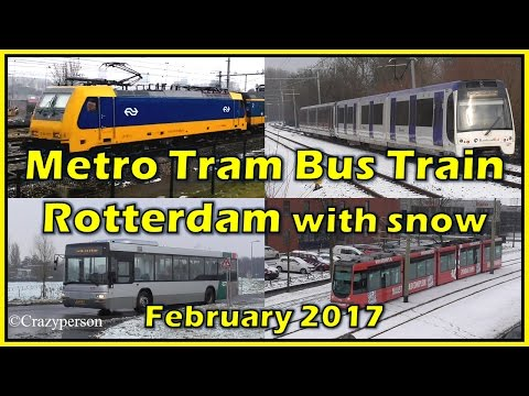Metro, Tram, Bus, Train Rotterdam in February 2017