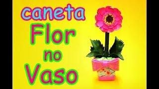 Caneta de E.V.A flor no vaso