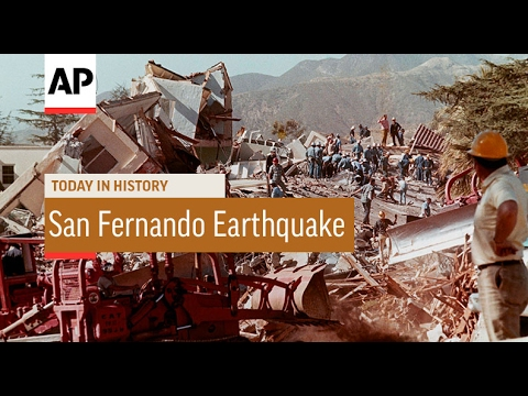San Fernando Earthquake - 1971 | Today In History | 9 Feb 17