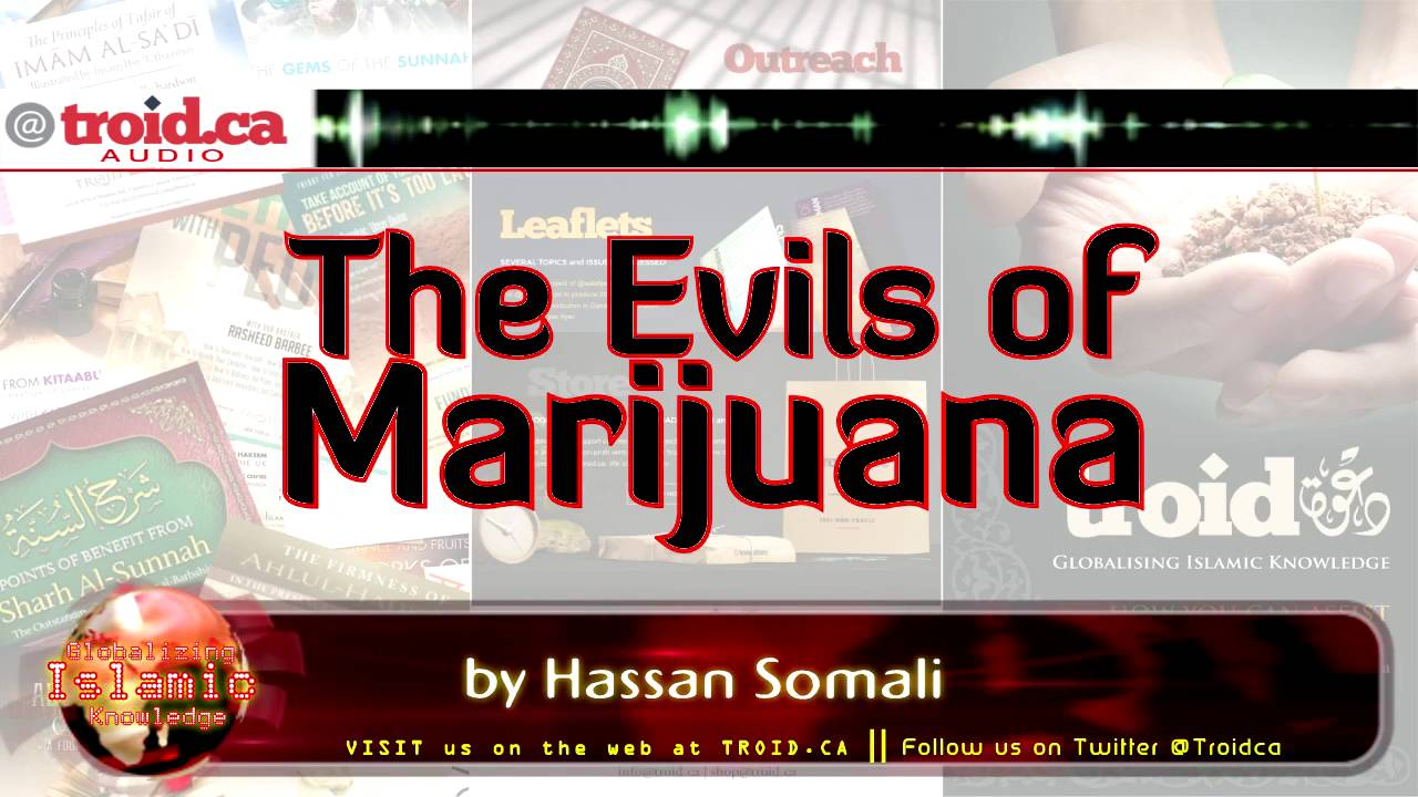 The Evils of Marijuana