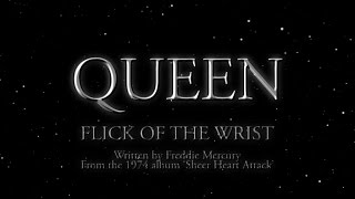 Watch Queen Flick Of The Wrist video