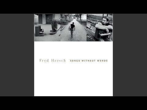 Volume One: Fred's Songs / Song without Words #2: Ballad