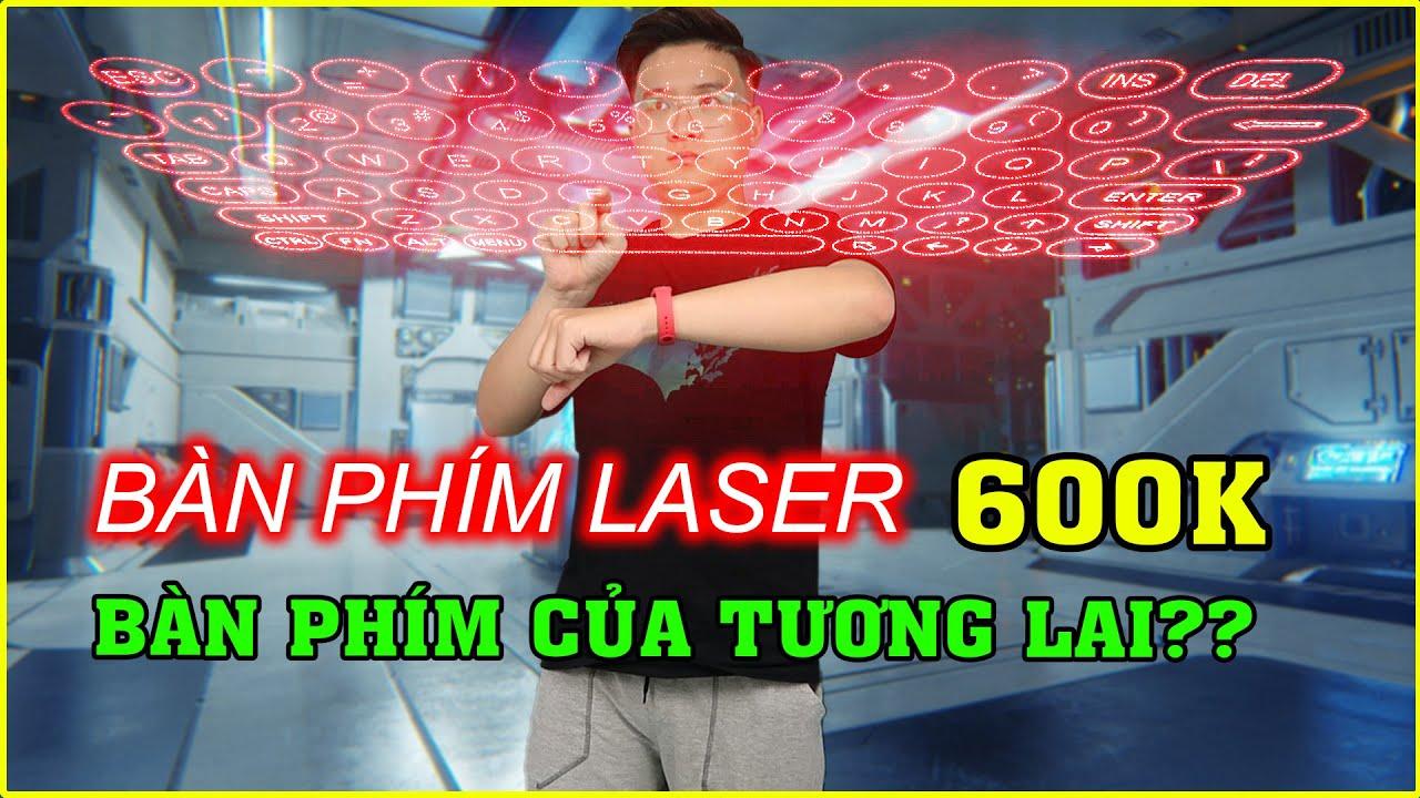 Thử mua Bàn Phím Laser 600k trên LAZADA, SHOPEE. Bàn phím của TƯƠNG LAI đây sao?? | MUA HÀNG ONLINE