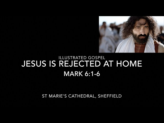 Illustrated Gospel of St Mark / Mark 6: 1-6 / Jesus is Rejected at Home in Nazareth
