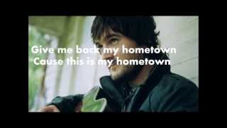 Eric Church Give Me Back My Hometown Lyrics