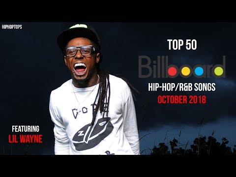 Top 50 • US Hip-Hop/R&B Songs • October 2018   Billboard Monthly Charts