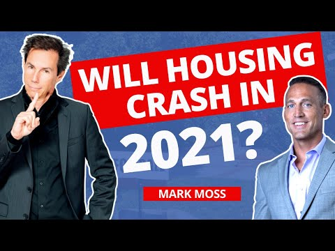 Will The Housing Market Crash In 2021? Mark Moss Interview
