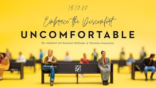 Church Online | Sunday 18th October, 2020 | Embrace The Discomfort
