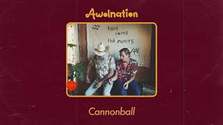 AWOLNATION - Cannonball (Audio)