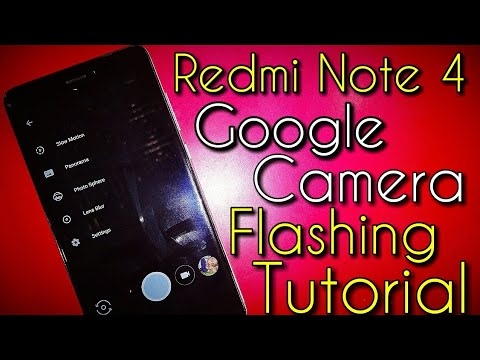 Google Camera in Miui 9 for Redmi Note 4 Flashing Tutorial | Hindi - हिंदी