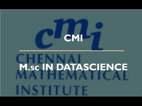 CHENNAI MATHEMATICAL INSTITUTE (C.M.I) ||ALL YOU NEED TO KNOW ABOUT M.Sc IN DATA-SCIENCE IN C.M.I ||