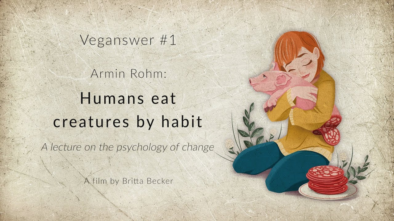 Armin Rohm: Humans eat creatures by habit (Film)