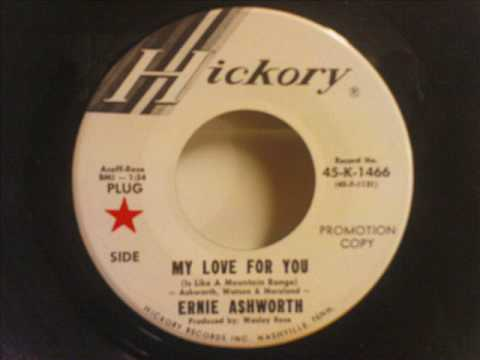 Ernie Ashworth - My love for you