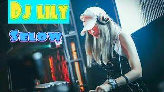 Download Lagu Dj Lily Selow