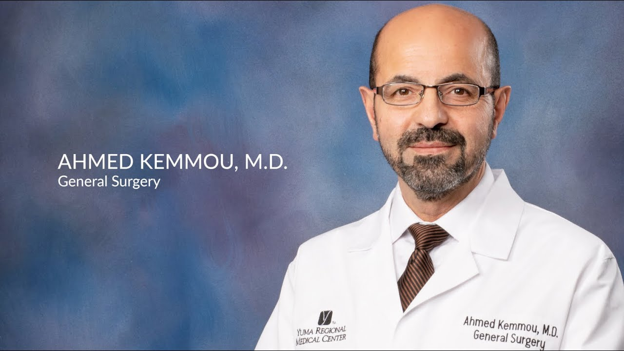 Meet Dr. Ahmed Kemmou, General Surgeon at Yuma Regional Medical Center General Surgery #Generalsurgery