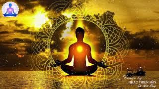 Nhạc Thiền Phật Giáo Mới Nhất - Nghe Để Phật Phù Hộ - Phát Tài Phát Lộc - May Mắn Bình An