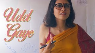 Udd Gaye | Music Video