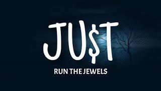 Run The Jewels - JUST (Lyrics) ft. Pharrell Williams & Zack de la Rocha