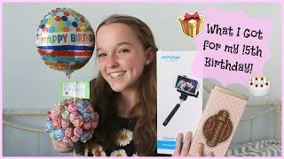 What I Got for my 15th Birthday!