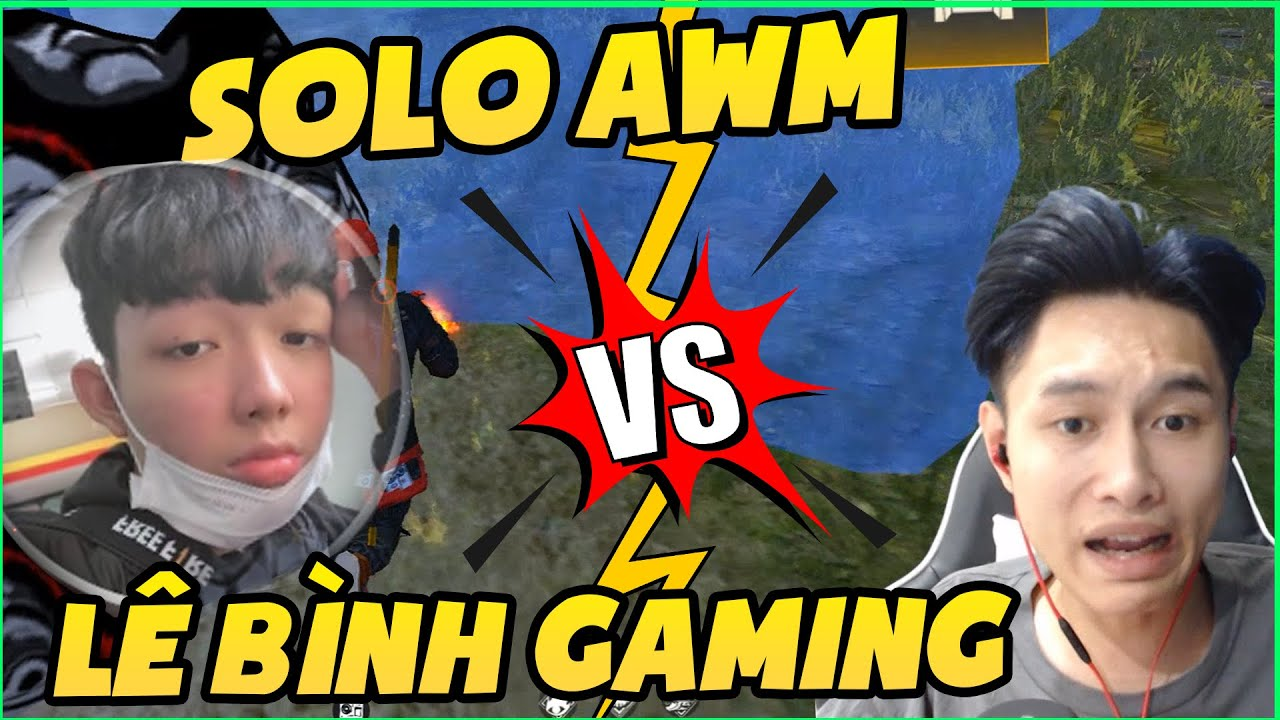 [Garena FreeFire] Solo AWM Với Lê Bình Gaming Cười Thắt Ruột  Thành Mốc