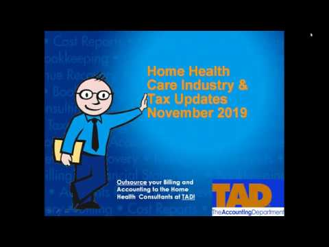 Home Health Care Industry & Tax Updates
