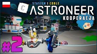 Astroneer PL ze Staszkiem  odc.2 (#2)  Powrót kosmicznej serii | Gameplay po polsku