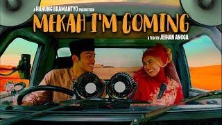 Film Mekah I'm Coming