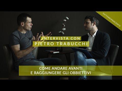 Pietro Trabucchi: come andare avanti e raggiungere gli obiettivi