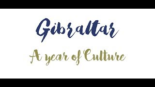 Gibraltar - A year of Culture