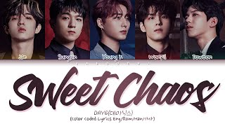 DAY6 - Sweet Chaos (Color Coded Lyrics Eng/Rom/Han/가사)