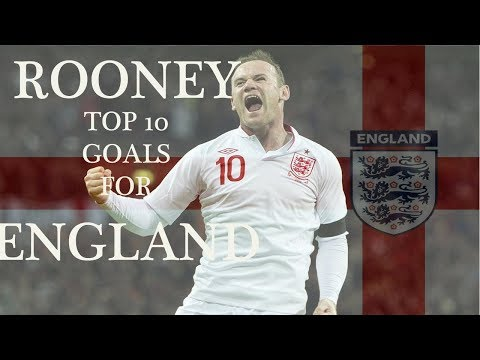 Rooney : Top 10 Goals For England