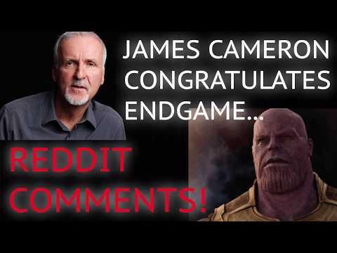 James Cameron Congratulates Endgame On $2.781 BILLION And Reddit Comments!