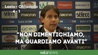 """Lazio-Cittadella, Inzaghi: """"Non dimentichiamo, ma guardiamo avanti"""""""