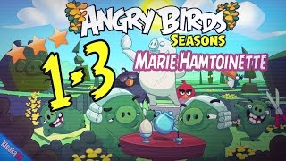 Angry Birds Seasons 1-3 Marie Hamtoinette Walkthrough (3 Stars)