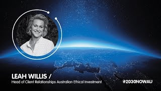 Leah Willis, Head of Client Relationships Australian Ethical Investment