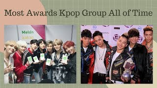Most Awards Kpop Group All of Time - Stafaband