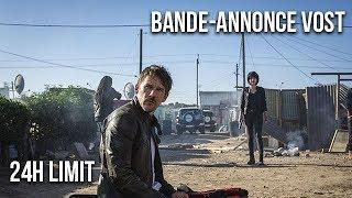 24H LIMIT - Bande-annonce VOST