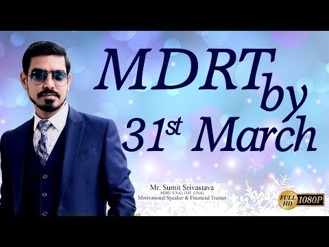 MDRT By 31st March || LIC Agents ऐसे करें 31st March तक MDRT || By Sumit Srivastava