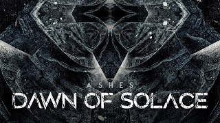 Dawn Of Solace - Ashes (Official Lyric Video) | Noble Demon