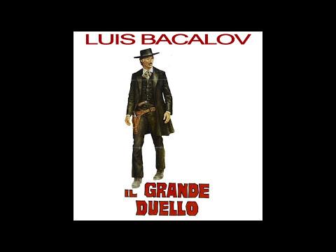 Luis Enriquez Bacalov - The Grand Duel / Il Grande Duello (Part. 10) - High Quality Audio